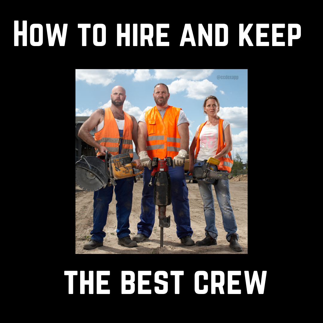 How to hire and keep the best crew